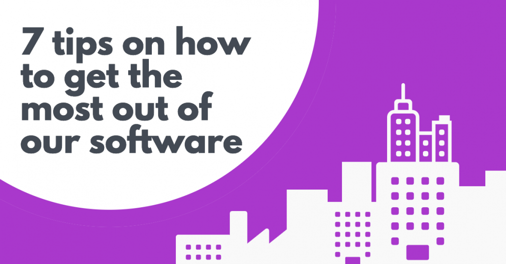 7 Tips hoe je het best gebruik kan maken van onze Software.